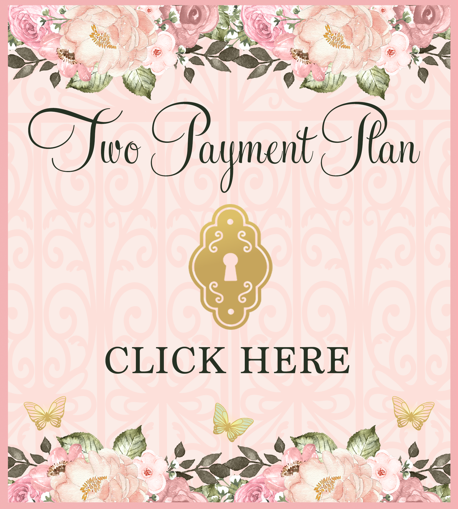A Secret Garden Affaire (Second Payment on Two Payment Plan)